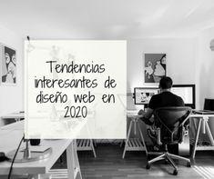 Tendencias interesantes de diseño web en 2020 Design, Home Decor, Web Design Trends, Blank Space, Human Faces, Design Websites, Decoration Home, Room Decor