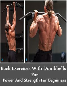 6 Back Exercises With Dumbbells For Power And Strength For Beginners