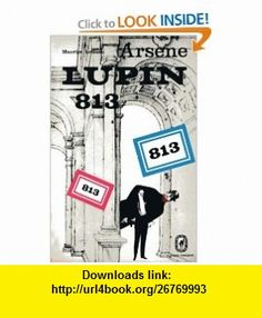 813 La Double Vie Darsene Lupin (9789080581883) Maurice LeBlanc , ISBN-10: 9080581887  , ISBN-13: 978-9080581883 ,  , tutorials , pdf , ebook , torrent , downloads , rapidshare , filesonic , hotfile , megaupload , fileserve