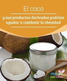 El coco y sus productos derivados podrían ayudar a combatir la obesidad ¿Sabías que el aceite de coco puede ayudarnos a acelerar nuestro metabolismo? Los resultados serán visibles y más rápidos siempre y cuando lo combinemos con una dieta equilibrada y ejercicio físico