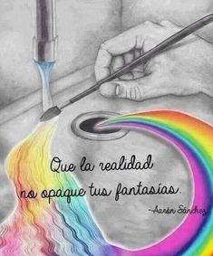 Painting a rainbow Motivational Phrases, Inspirational Quotes, Positive Vibes, Positive Quotes, Staying Positive, Frases Humor, Spanish Quotes, Love Quotes, Positivity