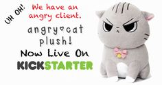 This cute plush kitty is the purrrrfect messenger when you are displeased.  http://kck.st/1738TtL   Get your message across with custom plushies from www.GannMemorials.com