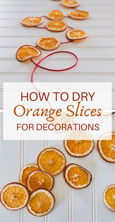 Click now to learn how to dry orange slices in the oven for simple and natural Christmas decorations this year! Make dried orange slice garlands, dried orange ornaments, wreath adornments, and more! Dried Orange Slices, Dried Oranges, Dried Fruit, Orange Outfits, Handmade Christmas, Christmas Crafts, Christmas Garlands, Xmas, Christmas Fashion