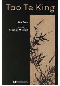 Tao Te King – Lao Tseu, Stephen Mitchell (traduction)