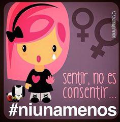 Sentir no es consentir.... #niunamenos by raulnavas32
