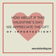 Give the Gift of Imperfection
