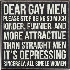 Box Sign: Dear Gay Men