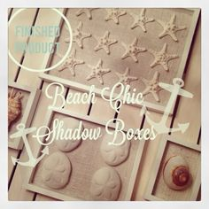 Breezy Designs: Beach Chic Shadow Boxes!
