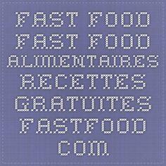 Fast Food Fast Food alimentaires Recettes gratuites fastfood.com.au