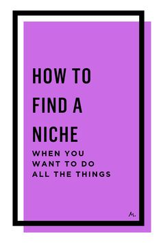 How to find a niche when you want to do everything.  #MarieForleo #MarieTV #FindingANiche #NicheWork #GettingFocused #Overwhelm #MultipassionateCreatives #CreativeWork