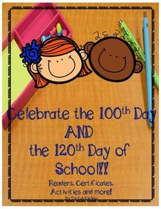 Celebrate the 100th and the 120th day of school!! This packet includes activities for both special days!! No need to purchase 2 different resources--everything you need is right here in one download! Here's what you get:~100th Day Reader with fill in the blanks sentences.~100's chart to trace.~100's empty chart to fill in with the numbers 1-100.~Use ten ten-frames to illustrate the number 100 printable.~Story starter page for the 100th day of school.~Fill in the blank (ad lib like) 100th…