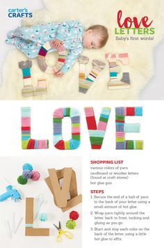 Word is, our yarn-wrapped Love Letters are perfect for a nursery or shower gift. Spell out your child's name or create a single embellished initial. Use cardboard letters from a hobby shop and wrap with colorful yarn of your choice. Love!