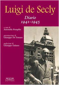 """Presentazione del volume """"Luigi De Secly. Diario 1941-1945"""" di Antonella Pompilio presso la sala consiliare del Comune di Bari."""