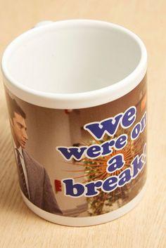 We Were On A Break Mug £10