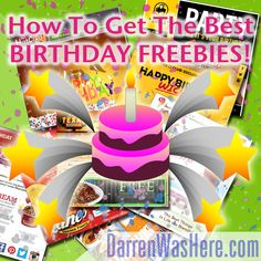Big list of Free Happy Birthday Freebies: Free Food, Drinks, Ice Cream, Coupons and more!