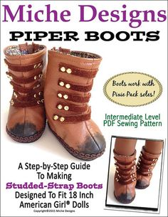 Pixie Faire Miche Designs Piper Boots Doll Clothes Pattern for 18 inch American Girl Dolls - PDF Doll Shoe Patterns, Clothing Patterns, Sewing Patterns, Dress Patterns, Ag Dolls, Girl Dolls, American Girl Doll Shoes, Pixie, Ag Doll Clothes