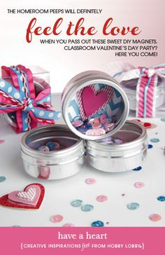 Hobby Lobby Project - Have a Heart - Valentine's, crafts, hearts, tins, magnets, party, favors, treats