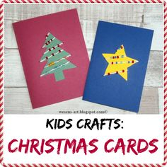 Kids Crafts: Christmas Cards