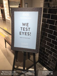 """Better Phrasing needed for Spectacles Shop to turn functional sales pitch into an emotional need   Better Phrasing needed for Spectacles Shop to turn functional sales pitch """"We test eyes"""" into an emotional need/benefits for potential customers - Melbourne Central Mall Melbourne CBD VIC .Bailey-Nelson-specs Eyes Melbourne Retail Signs Spectacles Test"""