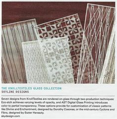 Check it out: The Architect's Newspaper featured Skyline in it's December issue. Seven designs from KnollTextiles are rendered on glass. The options provide for customization of classic patterns like Divine and Enchantment, designed by Dorthy Cosonas, or the mid-century Cyclone and Fibra, designed by Eszter Haraszty.  #modern #midcentury #patterns #textiles     www.skydesign.com