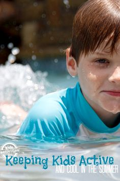 Lots of fun in the sun with ---> Ways to Keep Kids Active {and Cool} in the Summer