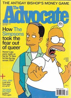 The Advocate magazine Simpsons Anti gay bishop Michael Moore Cool jobs