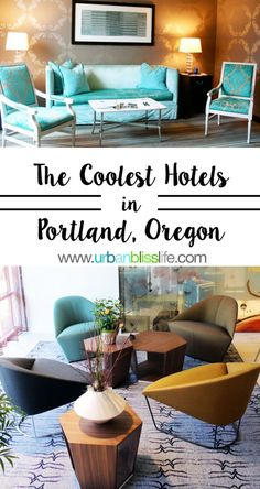 Coolest Hotels in Portland, Oregon. These offer fresh, modern decor, comfy rooms, are kid-friendly, all but one are pet-friendly, and all have excellent dining options. Read more on UrbanBlissLife.com.