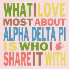 #AlphaDeltaPi #Sisterhood #GoGreek