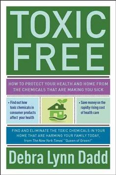 """""""Toxic Free"""" covers the hidden toxic chemicals already present in our homes, their varying degrees of danger, and precise, proven methods for eliminating them from our lives in a cost-effective, environmentally friendly way. Read an excerpt from this book on how strengthen your liver and kidneys to aid your body in its natural detoxing process."""