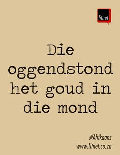 Goud vir Suid-Afrika!  #olimpiesespele #Afrikaans #Nederlands #idiome #segoed #suidafrika Quotes Dream, Life Quotes Love, Robert Kiyosaki, Afrikaans Language, Tony Robbins, Afrikaanse Quotes, Idioms, Beautiful Words, Verses