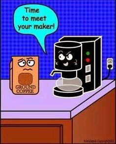 We love coffee humor!
