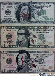 What it should look like ~ native american dollar Native American Quotes, Native American History, Native American Indians, American Humor, Native Indian, Native Art, Indian Art, Red Indian, Native Style
