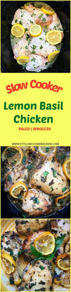 paleo whole30 slow cooker crockpot - Lemon and basil are a great combination, perfect for a chicken slow cooker recipe. Using a simple homemade sauce of lemon juice, basil and a few other ingredients, this healthy recipe is both paleo and whole30.