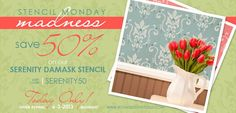STENCIL MONDAY MADNESS! The Serenity Damask Stencil is in the spotlight today and this lovely pattern is 50% OFF with code SERENITY50 all day! Perfect for walls, floors, furniture, rugs, fabric and more!