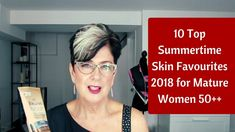In this video I show you my 10 top Summertime Skin Favourites for mature women - or I should say favourites as I snuck in the jade roller for fun! 10 Top, Timeless Beauty, 50th, Summertime, Tops, Women, Ageless Beauty, Women's, Woman