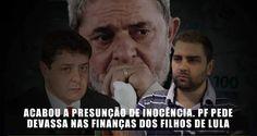 Imprensa Viva: Polícia Federal pede pente fino geral nas finanças de filhos de Lula.
