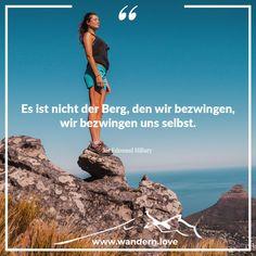 Es ist nicht der Berg, den wir bezwingen, wir bezwingen und selbst. Sir Edmund Hillary  #wandern #wanderninösterreich #berge #hiking #wanderlust #nature #hike #alpen #austria #mountains #bergwelten #wanderung #bergsteiger #visitaustria #igmountains #bergliebe #theglobewanderer #discoveraustria #wandersprüche #lifeofadventure #feelaustria #travel #theoutdoorpassion #alps #landscape #ig_austria #feelthealps #feelaustria #1000thingsinaustria #beautifulaustria Wander Quotes, Land Scape, Wanderlust, Mountain Climbers, Mountains, Alps, Quotes