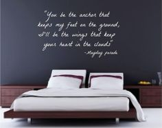 You Be The Anchor That Keeps My Feet On The Ground, I'll Be The Wings That Keep Your Heart In The Clouds Vinyl Wall Decal on Wanelo