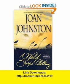 A Wolf In Sheeps Clothing (9781551669137) Joan Johnston , ISBN-10: 1551669137  , ISBN-13: 978-1551669137 ,  , tutorials , pdf , ebook , torrent , downloads , rapidshare , filesonic , hotfile , megaupload , fileserve