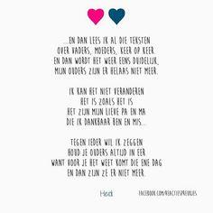 Mis jullie... Mooie tekst over het verlies van ouders #papa #mama #vader #moeder…