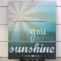 """Free """"you are my sunshine"""" printable and instructions for triple panel display."""