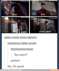 Hahahaha... Oh! So Perfect. Perfect Perfect Perfect. Dean's Hair!