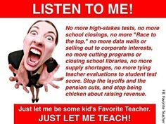 Just let us teach