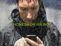 """""""Phones for hiking"""" published by @jemhas on @edocr"""