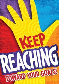 Keep Reaching Poster | Classroom Displays