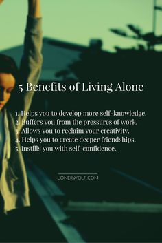 Benefits of living alone.