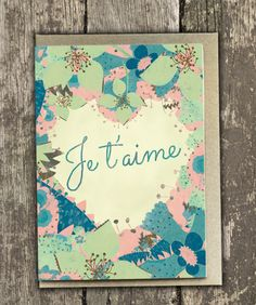 Je t'aime - Hand-painted Card