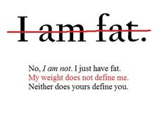 Don't let your weight define you