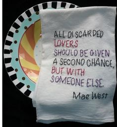 All discarded lovers should be given a second chance, but with someone else.