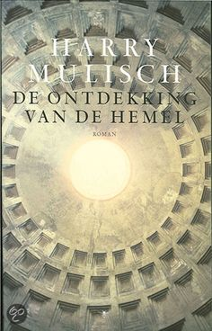 De Ontdekking Van De Hemel (The Discovery of Heaven) by Harry Mulish